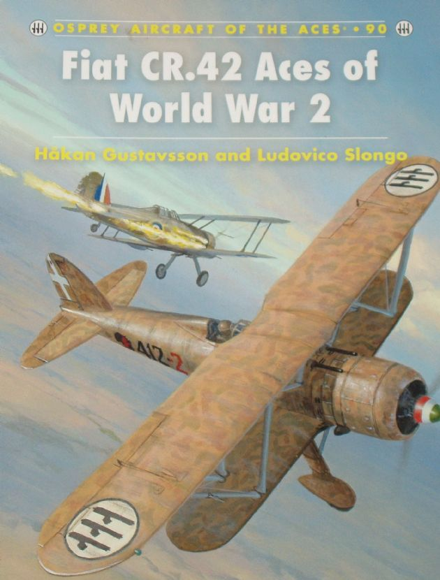 Fiat CR.42 Aces of World War 2, by Hakan Gustavsson and Ludovico Slongo